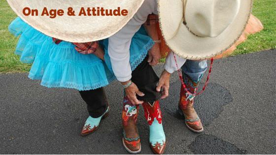 On Age & Attitude: Part 6